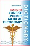Concise Pocket Medical Dictionary 9780071759991