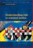 Understanding the Management of High Risk Offenders 9780335219995