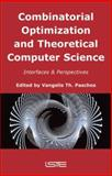 Combinatorial Optimization and Theoretical Computer Science 9781905209996