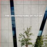 The Architecture of Tilt-up 9780967849997